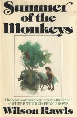 Summer of the Monkeys - First edition