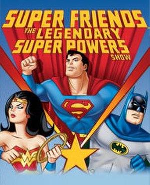 Super Friends: The Legendary Super Powers Show - Image: Super Friends The Legendary Super Powers Show