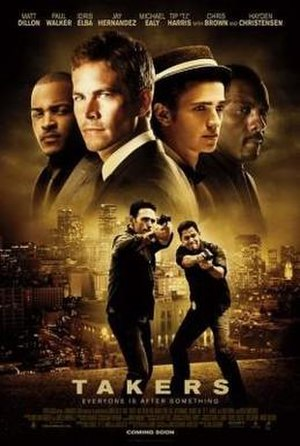 Takers - Theatrical release poster