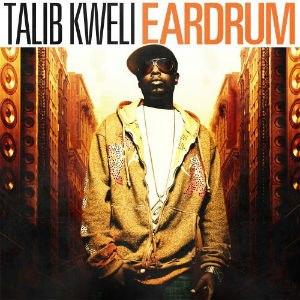 Eardrum (album) - Image: Talib Kweli Eardrum