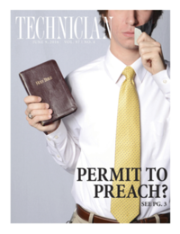 "Cover of Technician from June 9, 2016. The cover depicts a man holding a Bible, his other hand holding tape that is partially covering his mouth. The cover headline reads, ""Permit to preach?"", with a reference to the page on which this story appears in the paper (page 3)."