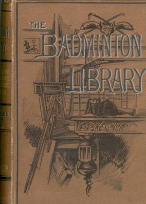 Badminton Library - Tennis, Lawn Tennis, Rackets, Fives (1890), standard trade edition, decorated brown cloth cover