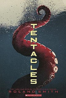 <i>Tentacles</i> (novel) book by Roland Smith