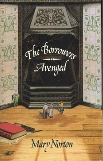 The Borrowers Avenged - First UK edition