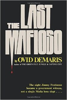The Last Mafioso The Treacherous World of Jimmy Fratianno - bookcover.jpg
