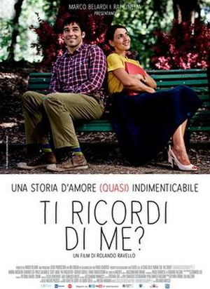 Do You Remember Me? (film) - Image: Ti ricordi di me