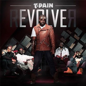 Revolver (T-Pain album) - Image: Tpainrevolver