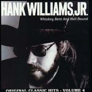 Whiskey Bent and Hell Bound (album) - Image: Whiskey Bent and Hell Bound