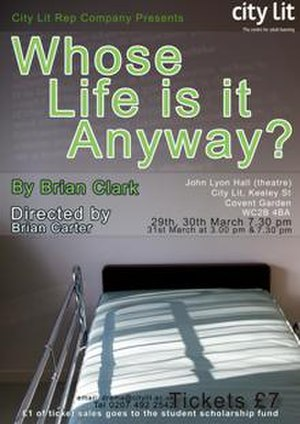 Whose Life Is It Anyway? (play) - Image: Whose Life Is It Anyway poster