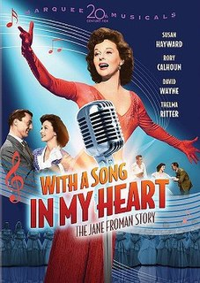 <i>With a Song in My Heart</i> (film) 1952 film by Walter Lang