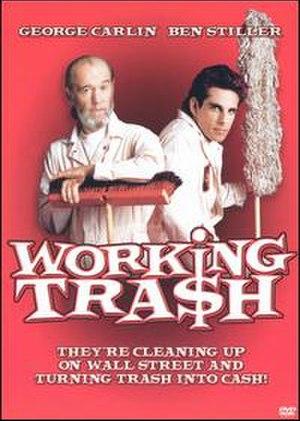 Working Tra$h - Image: Working Trash