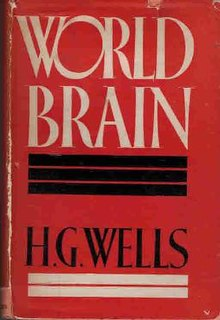 <i>World Brain</i> Collection of essays by H. G. Wells