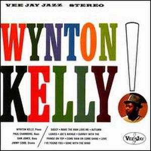 Wynton Kelly! - Image: Wynton Kelly!