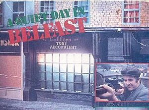 A Quiet Day in Belfast - Image: A Quiet Day in Belfast Video Cover