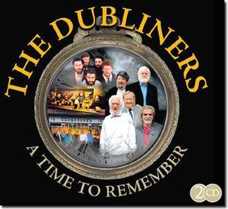 <i>A Time to Remember</i> 2009 live album by The Dubliners