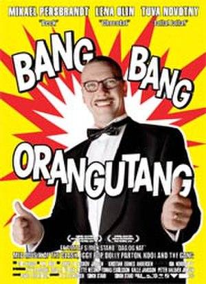 Bang Bang Orangutang - Poster