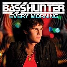 Every Morning (Basshunter song) - WikiVisually