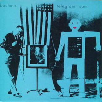 Telegram Sam - Image: Bauhaus telegram sam
