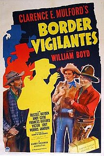 <i>Border Vigilantes</i> 1941 film by Derwin Abrahams