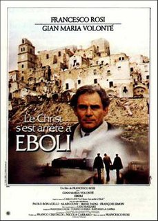 <i>Christ Stopped at Eboli</i> (film) 1979 film by Francesco Rosi