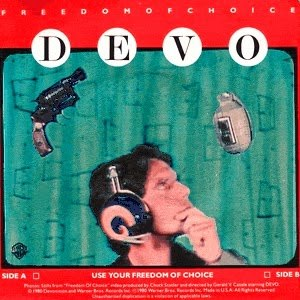 Freedom of Choice (song) - Image: Devo freedom of choice