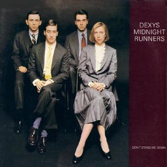 Don't Stand Me Down - Image: Dexys Midnight Runners Don't Stand Me Down