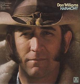 <i>Harmony</i> (Don Williams album) 1976 studio album by Don Williams