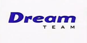 Dream Team (TV series) - Dream Team Main Title