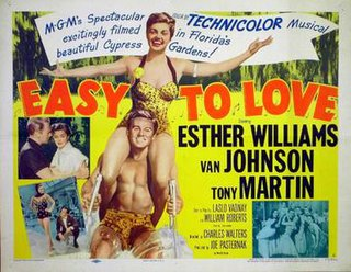 <i>Easy to Love</i> (1953 film) 1953 film by Charles Walters