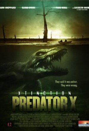 Xtinction: Predator X - Poster of Xtinction: Predator X