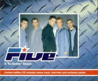 If Ya Gettin Down 1999 single by Five