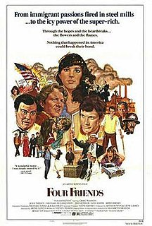 <i>Four Friends</i> (1981 film) 1981 film by Arthur Penn