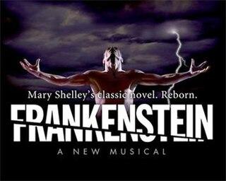 <i>Frankenstein – A New Musical</i>