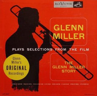 """Glenn Miller Plays Selections From the Film """"The Glenn Miller Story"""" - Image: Glenn Miller Plays 1954 LP RCA"""