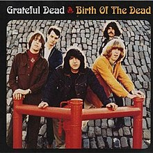 Grateful Dead - Birth of the Dead.jpg