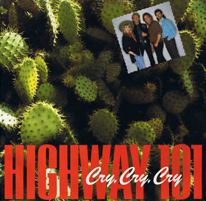Cry, Cry, Cry (Highway 101 song) - Image: Highway 101 Cry Cry Cry single