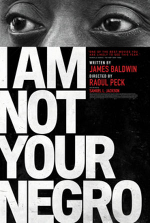I Am Not Your Negro - Theatrical release poster