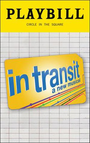 In Transit (musical) - Playbill for the Broadway production.