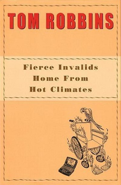 Picture of a book: Fierce Invalids Home From Hot Climates