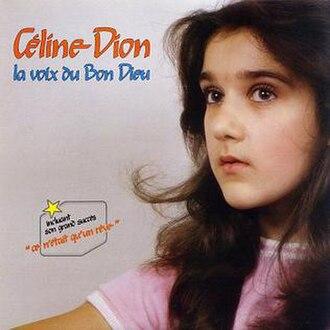La voix du bon Dieu - Image: La voix du bon Dieu (Céline Dion album cover art)