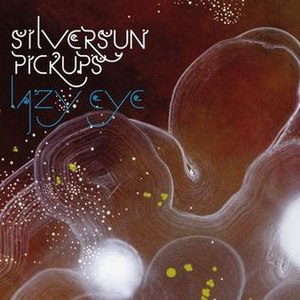 Lazy Eye (Silversun Pickups song) - Image: Lazy Eye Silversun Pickups Single