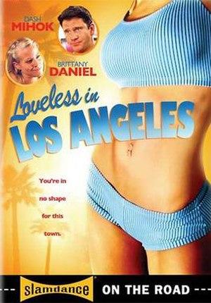 Loveless in Los Angeles - Image: Lila 1sheet