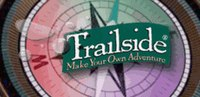 Trailside: Make Your Own Adventure