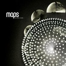 "The cover of the album ""We Can Create"" by Maps"