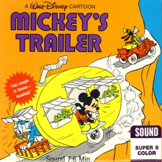 Mickey's Trailer - Super 8 cover