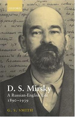 D. S. Mirsky - Bookcover of the biography of Dmitry Mirsky