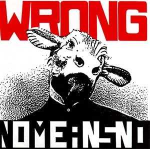 Wrong (album) - Image: No Means No Wrong