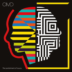The Punishment of Luxury (album) - Image: OMD The Punishment of Luxury