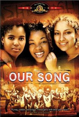 Our Song (film) - Image: Our Song (2000 film)