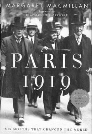 Peacemakers: The Paris Peace Conference of 1919 and Its Attempt to End War - Image: Paris 1919bookcover